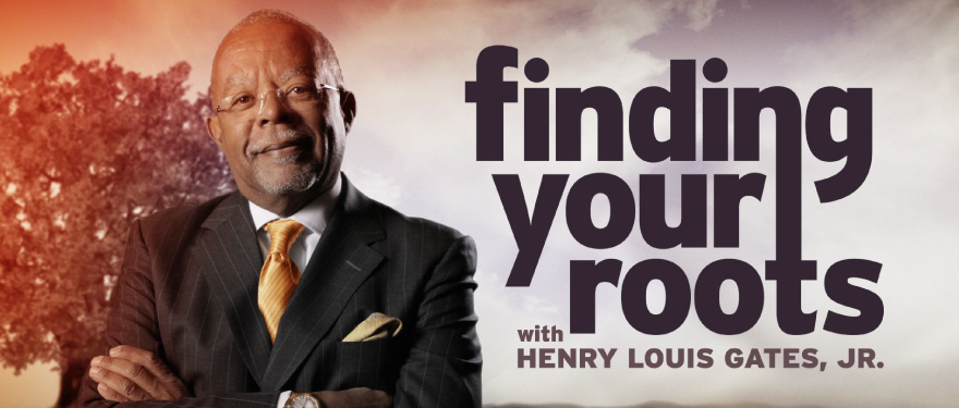 Finding Your Roots with Henery Louis Gates, JR.